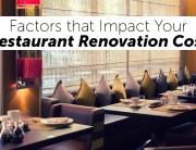 Factors that Impact Your Restaurant Renovation Cost
