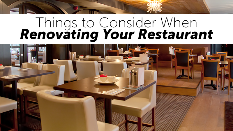 Things to Consider When Renovating Your Restaurant